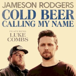 Jameson Rodgers - Cold Beer Calling My Name