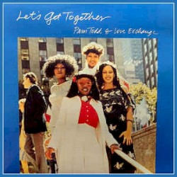 Unknown - PAM TODD & LOVE EXCHANGE -LET'S GET TOGETHER 1977