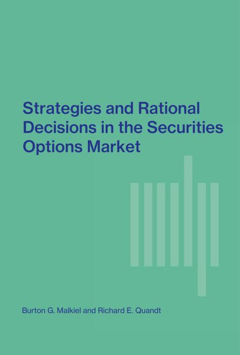 Strategies and rational decisions in the securities options market by Burton Gordon Malkiel