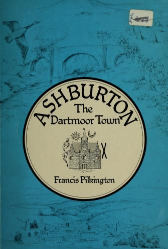 Ashburton by Francis Pilkington