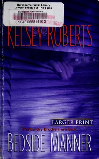 Cover of: Bedside Manner | Kelsey Roberts