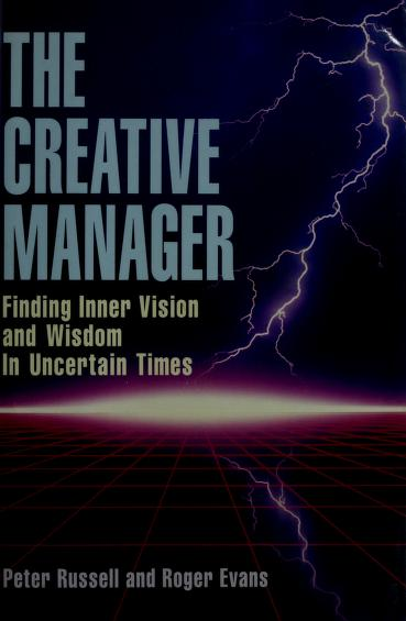 The creative manager by Russell, Peter