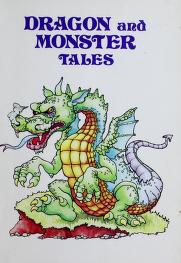 Cover of: Dragon and monster tales | Corinne Denan