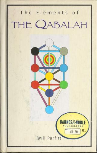 Cover of: The elements of the Qabalah | Will Parfitt