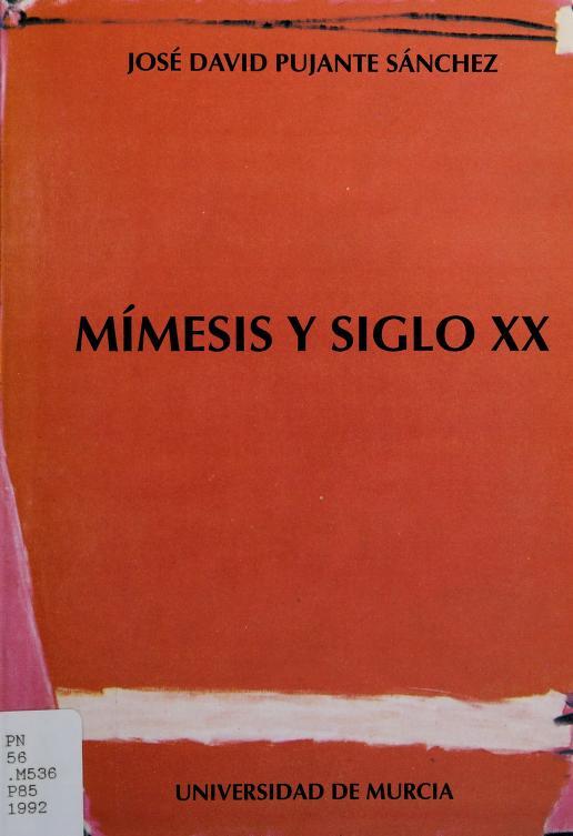 Mímesis y siglo XX by José David Pujante